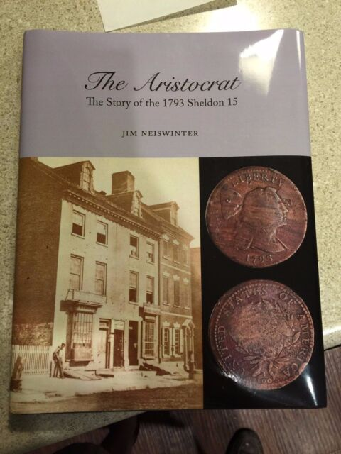 The Aristocrat The Story of the 1793 Sheldon 15