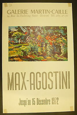 Affiche Exposition Max-agostini Impressionniste Galerie Martin-caille 1972 Vendiendo Bien En Todo El Mundo