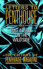 Letters to Penthouse: XXIX: Take a Walk on the Wild Side by Editors of Penthouse (Paperback, 2007)