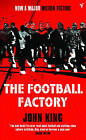 The Football Factory by John King (Paperback, 2004)