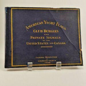 Lloyds-Register-of-American-Yachts-1920-American-Yacht-Flags-Club-Burgees-Book