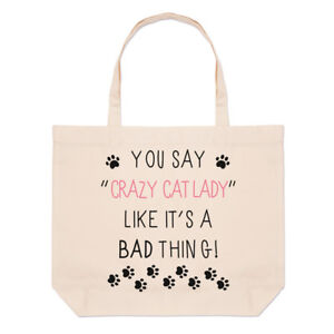 You-Say-Crazy-Cat-Lady-Like-It-039-s-A-Bad-Thing-Large-Beach-Tote-Bag-Funny-Shoulder