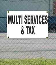 2x3 MULTI SERVICES & TAX Black & White Banner Sign NEW Discount Size & Price