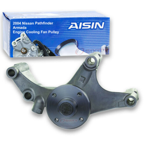 AISIN Cooling Fan Pulley Bracket for 2004 Nissan Pathfinder Armada 5.6L V8 dh