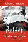 Rabbit: Chasing Beth Rider by Ellen C Maze (Paperback / softback, 2010)