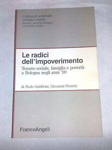 Le-radici-dell-039-impoverimento-P-Guidicini-Franco-Angeli-1992-Sociologia