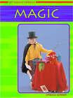 Get Going! Hobbies: Magic HB by Capstone Global Library Ltd (Hardback, 2005)