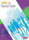 Higher National Certificate in Social Care Student Book by Pearson Education Limited (Paperback, 2009)