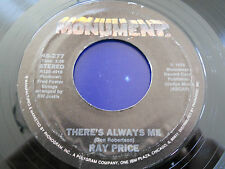 """RAY PRICE NM There's Always Me 45 If It's All The Same To You 277 Monument 7"""""""