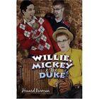 Willie Mickey & The Duke 9781424127917 by Howard Burman Paperback
