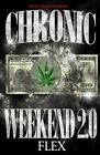 Chronic Weekend 2.0 by Createspace Independent Publishing Platform (Paperback / softback, 2014)