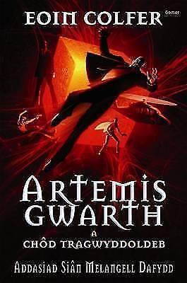 1 of 1 - Artemis Gwarth a Chôd Tragwyddoldeb, Eoin Colfer, New Book