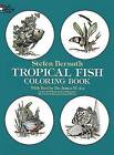 Tropical Fish Coloring Book by Stefen Bernath (Paperback, 1978)