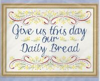 Our Daily Bread--religious--flowers--stamped Embroidery Picture Kit