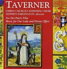 Taverner Ave Dei Patris Filia / Darlington Christ Church CD