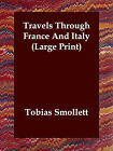 Travels Through France and Italy by Tobias George Smollett (Paperback / softback, 2006)