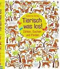 Tierisch was los! von Kirsteen Robson (2015, Gebundene Ausgabe)
