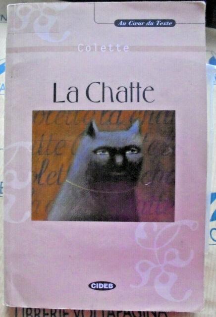 LA CHATTE con Cd - collana AU COEUR DU TEXTE - COLETTE - CIDEB EDITORE