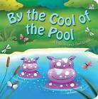 By the Cool of the Pool: Touch and Feel by Mandy Stanley, Oakley Graham (Hardback, 2013)