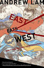 East Eats West: Writing in Two Hemispheres by Andrew Lam (Paperback / softback, 2010)