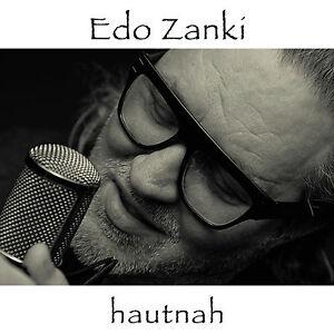 EDO-ZANKI-hautnah-CD-NEU-Pop-Soul-R-amp-B-National-Singer-Songwriter