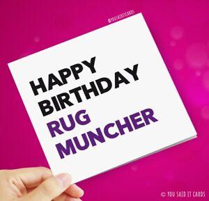 Happy Birthday Rug Muncher / Funny
