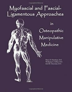 Myofascial-And-Fascial-Ligamentous-Approaches-in-Osteopathic-Manipulative