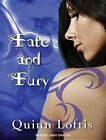 Fate and Fury by Quinn Loftis (CD-Audio, 2014)