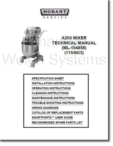 Hobart A200 Mixer Operator Parts and Tech Manuals Complete