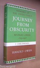 JOURNEY FROM OBSCURITY. WILFRED OWEN. VOLUME 1. WW1. HAROLD OWEN. HB in DW 1972