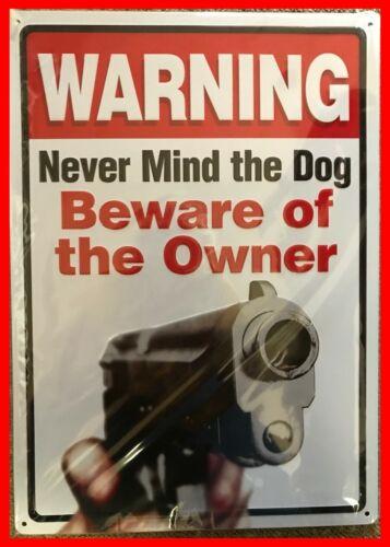 "Never Mind the Dog/"" Gun Sights 2nd Amendment Lodge Hunting Tin Sign /""Warning"