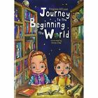 Journey to the Beginning of the World: Part 1 by Virginia McClean (Hardback, 2015)