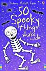 Spooky Things to Make and Do Activity Cards by Usborne Publishing Ltd (Novelty book, 2009)