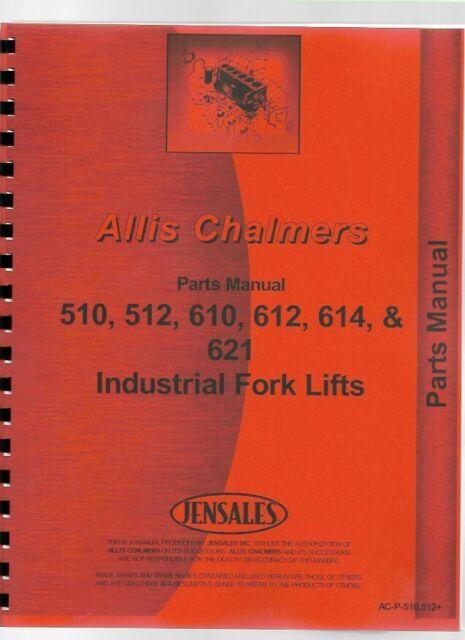 Allis Chalmers I-60 I-600 510 512 614 610 612 Forklift Service Repair Manual