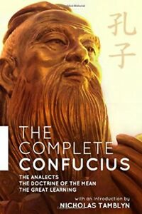 The-Complete-Confucius-The-Analects-The-Doctrine-Of-The-Mean-and-The