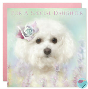 Image Is Loading Daughter Birthday Card Bichon Frise Puppy Dog Love
