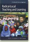 Radical-Local Teaching and Learning by Mariane Hedegaard, Seth Chaiklin (Paperback, 2005)