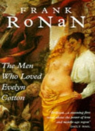 Men Who Loved Evelyn Cotton,Frank Ronan