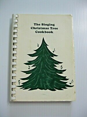 1979 THE SINGING CHRISTMAS TREE COOKBOOK By THE CHARLOTTE ...