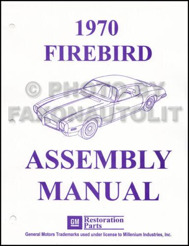 1970 Pontiac Firebird Factory Assembly Manual Trans Am Esprit Formula