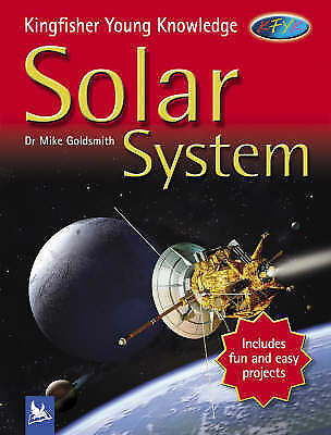Mike Goldsmith, Solar System (Kingfisher Young Knowledge), Excellent Book