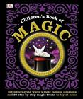 The Children's Book of Magic von DK (2014, Gebundene Ausgabe)