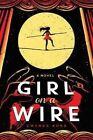 Girl on a Wire by Gwenda McNamara Bond (Paperback, 2014)