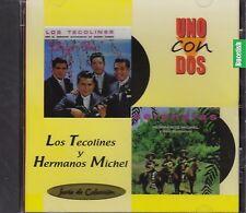 Los Tecolines y Hermanos Michel Uno con Dos CD New Nuevo Sealed