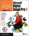 How to Do Everything with Microsoft Digital Image Pro 9 by David Plotkin (Paperback, 2004)