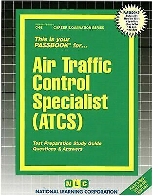 National Learning Corporation-Air Traffic Control Specialist (Atcs) BOOK NEW