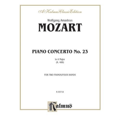 23 in A K By Wolfgang Amadeus Mozart Piano Concerto No 488
