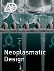 Neoplasmatic Design by John Wiley and Sons Ltd (Paperback, 2008)