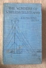 THE WONDERS OF WIRELESS TELEGRAPHY J.A.FLEMING