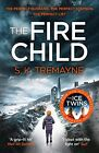 The Fire Child by Tremayne, S. K. | Paperback Book | 9780008105860 | NEW